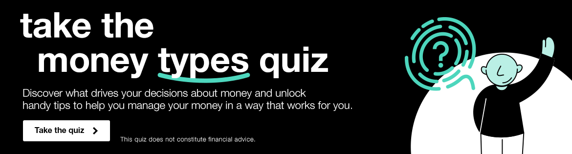 take the money types quiz. This quiz does not constitute as financial advice.